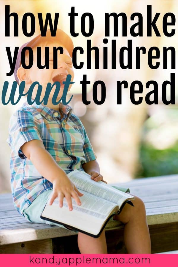 How to Make Your Children Want to Read