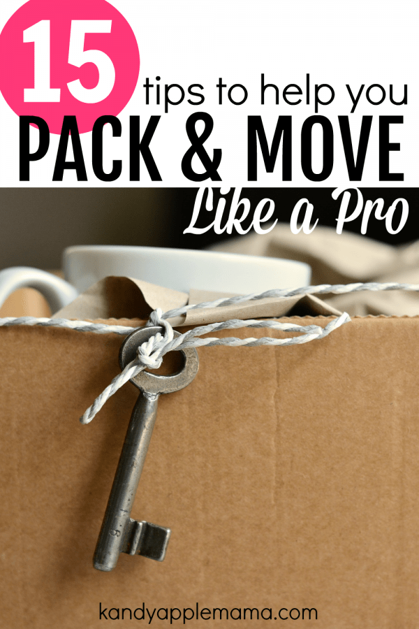 15 tips to help you pack and move like a pro!