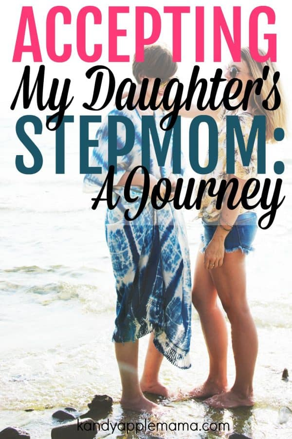 Accepting my daughter's stepmom: a journey