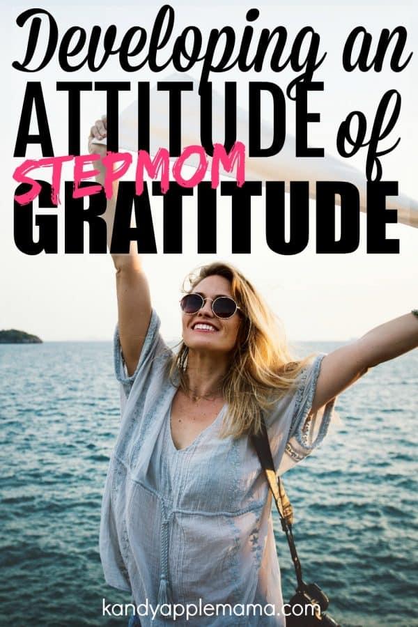 Attitude of Stepmom Gratitude