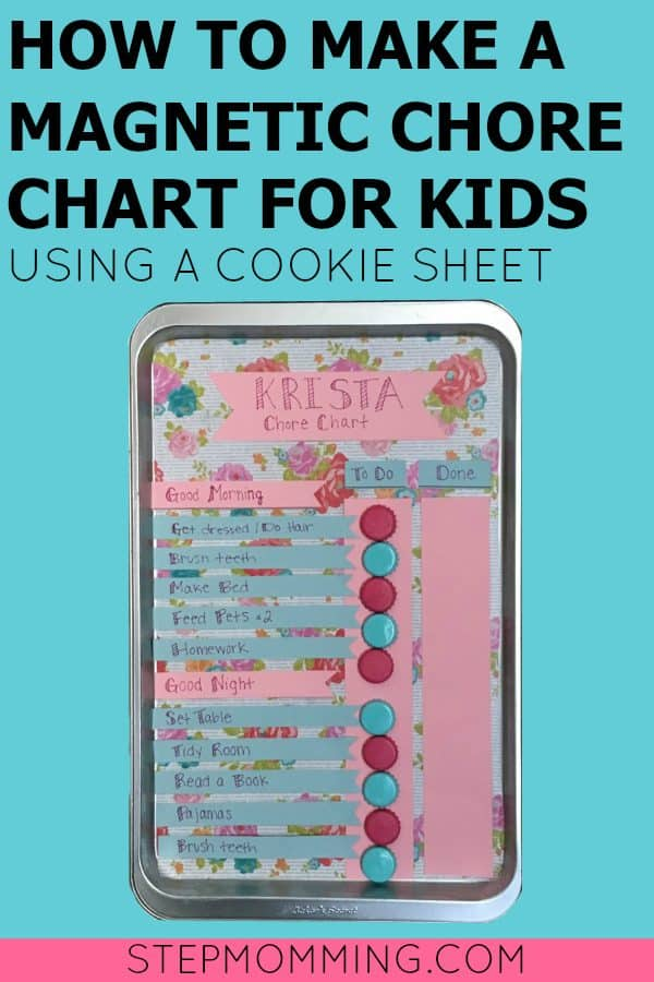 How to Make a Magnetic Chore Chart for Kids Using a Cookie Sheet | DIY Chore Chart | Printable Chore List for Kids | How to Make a Chore Chart | DIY Chore Chart Tutorial | How to Teach Kids Responsibility