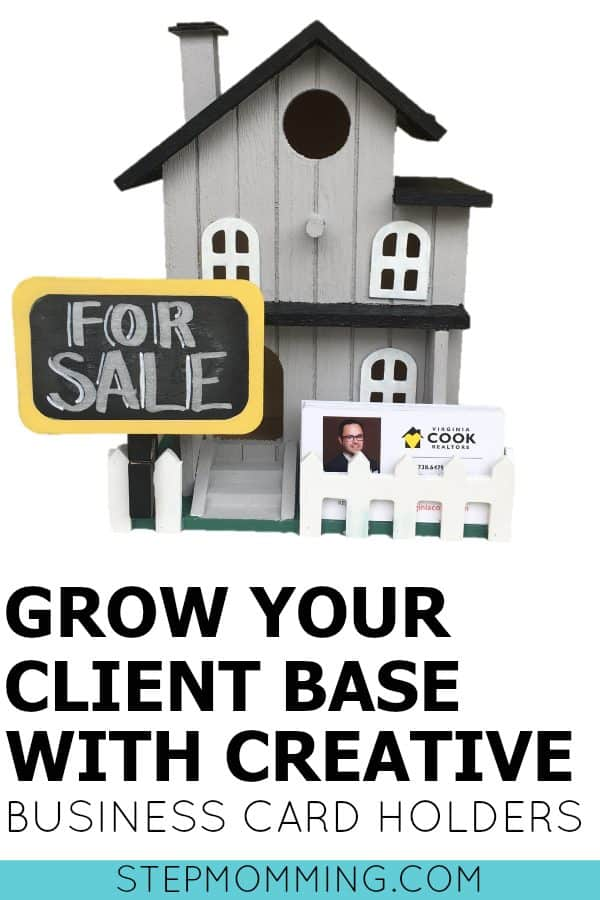 Grow Your Client Base with Creative Business Card Holders | DIY Business Card Holders | DIY Real Estate Business Card Holder | Grow Your Small Business | Small Business Owner | Finding Clients | How to find New Clients | How to Grow Your Business