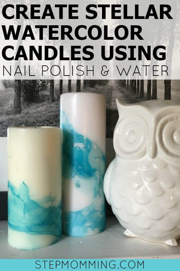 How to Create Stellar Watercolor Candles with Nail Polish and Water | DIY Watercolor Candles | DIY Marbled Candles | DIY Home Decor | Painting with Nail Polish | How to Paint with Nail Polish | How to Create Marbled Home Decor | How to Create Watercolor Home Decor