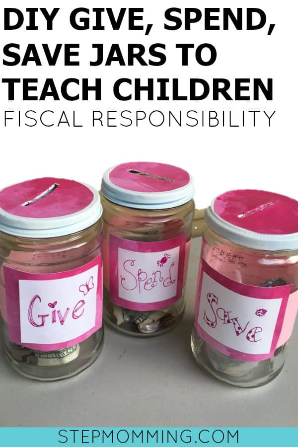 DIY Save Give Spend Jars to Teach Children Fiscal Responsibility   Give Save Spend Jars   Savings for Children   Teaching Kids How to Save Money   How to Teach Children to Save Money   DIY Savings Jar   DIY Piggy Bank