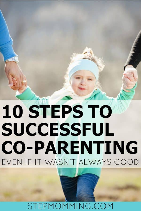 10 Steps to Successfully Co-Parenting | I have a dream of co-parenting successfully | How to co-parent | co-parenting vs. parallel parenting | blended family dynamics | Shared Parenting after Divorce | Stepmomming | Stepmom and Bio Mom Co-Parenting