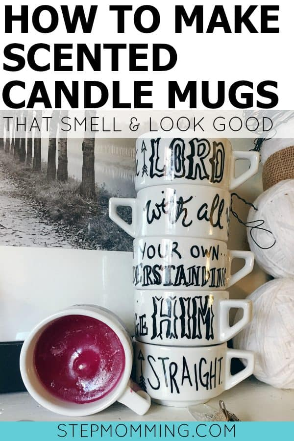How to Make Scented Candle Mugs that Look and Smell Good | DIY Scented Candles | How to Make Your Own Candles | DIY Candle Gifts | DIY Scented Scripture Mugs | DIY Gifts