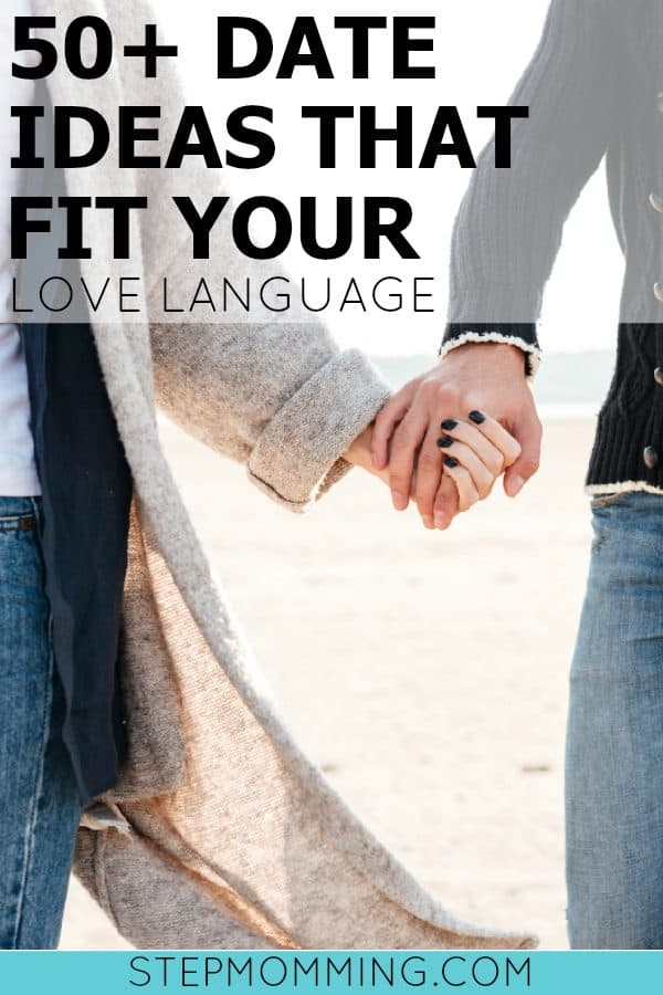 50+ Date Ideas that Fit Your Love Language | Romantic Date Ideas | Date Ideas for Couples | Where to go for Date Night | Date Night Ideas | Date Your Spouse | Where to go for Date Night Ideas