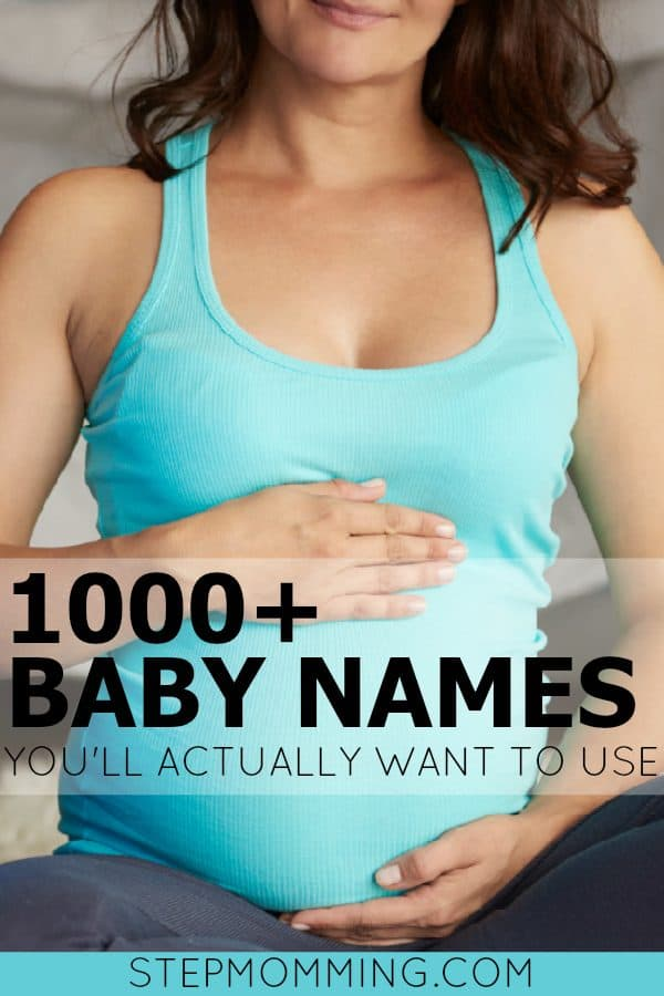 1000+ Baby Names You'll Actually Want To Use | Baby Names List | Baby Name Ideas | Cute Baby Names