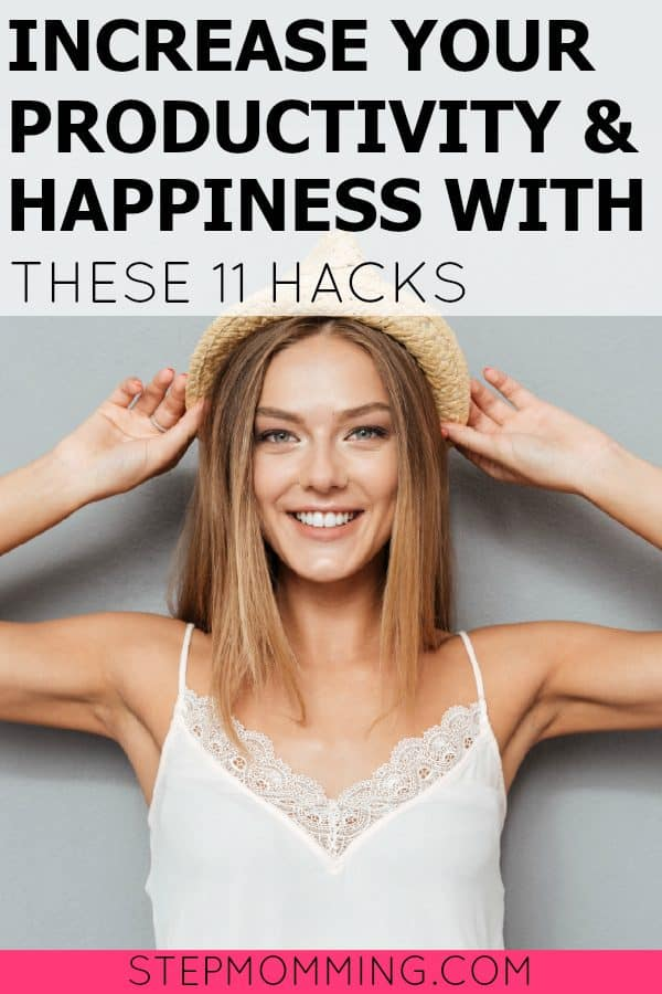 Increase Your Productivity and Happiness with These 11 Hacks | Improve Your Life by Waking up Early Even if You Aren't a Morning Person | Become a Morning Person | How to Wake Up Earlier | Mom Life Hacks | How to Increase Productivity by Waking Up Earlier | How to Get More Done in the Mornings | How to Create a Morning Routine | How to Implement a Nighttime Routine | How to Start the Day to Guarantee Productivity and Happiness