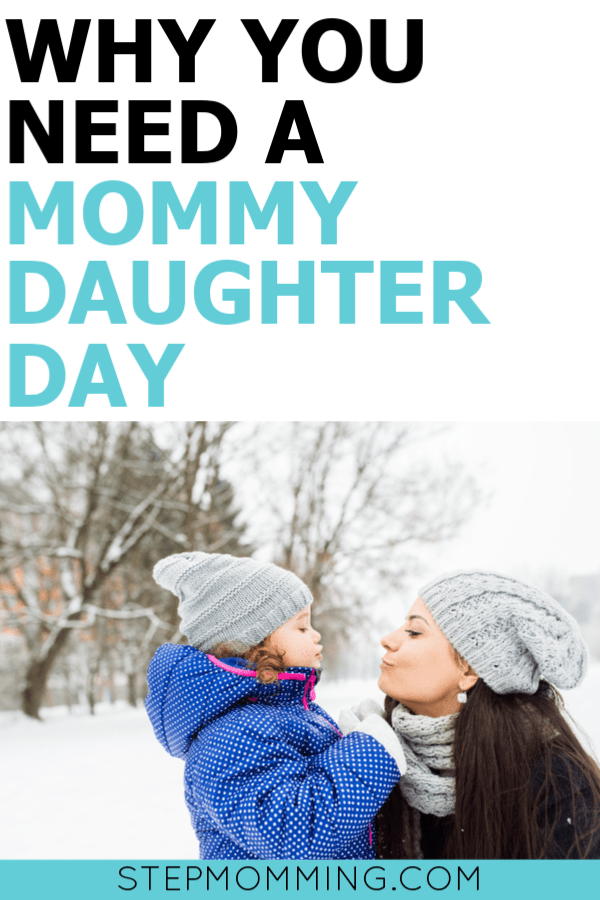 75 Mommy Daughter Date Ideas and Why You Need One | Mommy Daughter Day | Mom Daughter Bonding Time #mommydaughter #daughtersday