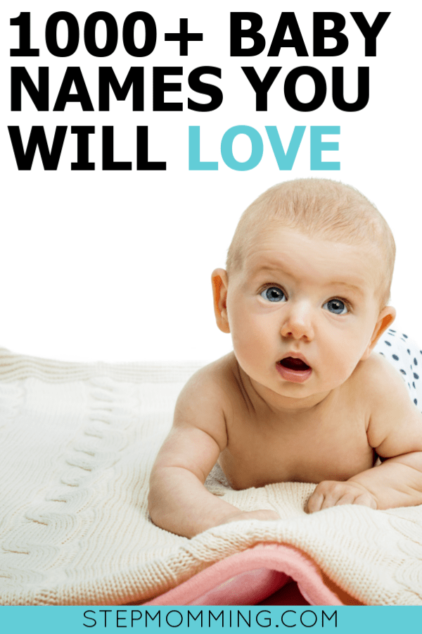 1000+ Baby Names You'll Actually Want To Use | Baby Names List | Baby Name Ideas | Cute Baby Names #babynames #girlbabynames #boybabynames