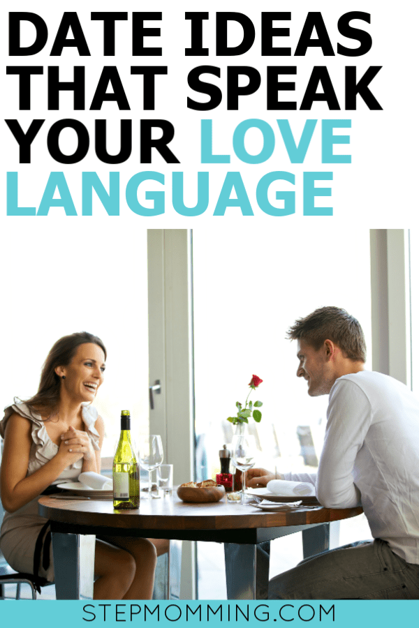 50+ Date Ideas that Fit Your Love Language | Romantic Date Ideas | Date Ideas for Couples | Where to go for Date Night | Date Night Ideas | Date Your Spouse | Where to go for Date Night Ideas #datenight #dateideas #lovelanguage