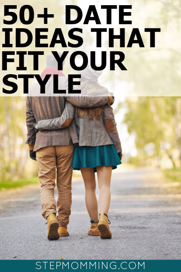 50+ Date Ideas that Fit Your Style | Romantic Date Ideas | Date Ideas for Couples | Where to go for Date Night | Date Night Ideas | Date Your Spouse | Where to go for Date Night Ideas #datenight #dateideas #lovelanguage