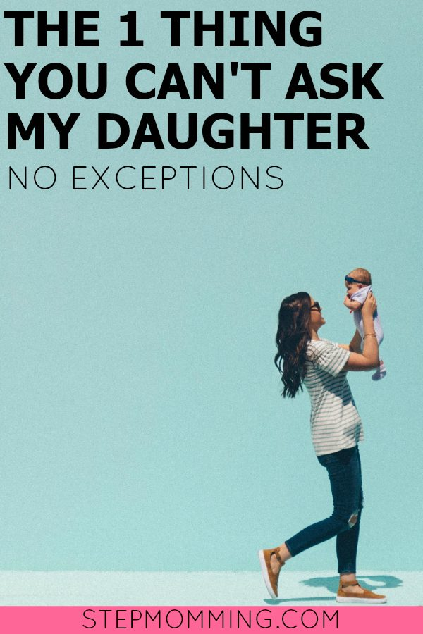 The One Thing You Can't Ask my Daughter, No Exceptions | Mom Advice | Motherhood Unfiltered