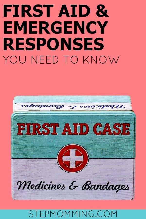 First Aid and Emergency Responses You Need to Know | How to Respond in an Emergency Situation | Parent First Aid Skills | Basic First Aid Skills Everyone Should Know