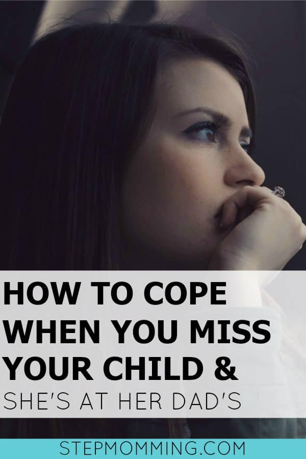 How to Cope When You Miss Your Child and She's at her Dad's | Missing Your Child During Shared Parenting | Co-Parenting after Divorce | Life After Divorce with Kids | Divorcing with Children | Divorced Mom Questions | Blended Family Dynamics | Blended Family Issues