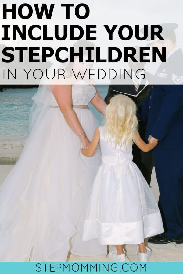 How to Include Your Stepchildren in Your Wedding | Blended Family Wedding | Stepmom Help | How to Stepmom | Stepmom Resources | Blended Family Dynamics | Blended Family Help | Stepmum | Resources | Stepmom Blog | Stepmomming Blog | Life After Divorce with Kids | Stepmom Coaching | Stepparenting