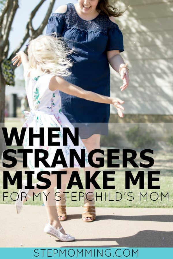 I'm Tired of Pretending I Don't Enjoy When Strangers Mistake Me For My Stepchild's Mom | Stepmom Insecurities | Stepmom Bio Mom Relationship | Stepmom Acknowledgement | Stepmomming Blog | Stepmom Help | Stepmom Questions | Stepmom Support