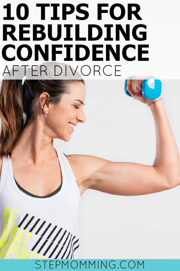 10 Tips for Rebuilding Confidence After Divorce | How to Get Over Divorce | How to Get Your Groove Back After Divorce | Post-Divorce Recovery | Life After Divorce