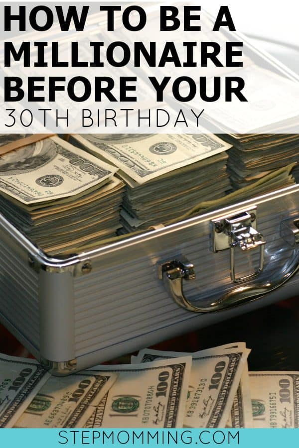 How to Be a Millionaire before your 30th Birthday | How to Save a Million Dollars | How to Save Money | Aggressive Savings Plan | How to Save Aggressively | How to Save Money | How to Become a Millionaire