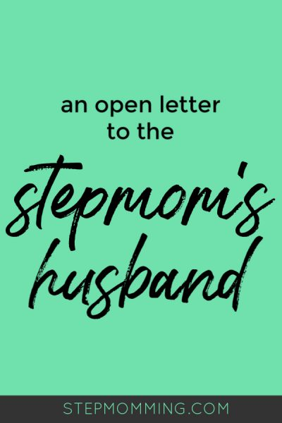 15 Things Stepmom Wishes Her Husband Knew: Dear DH