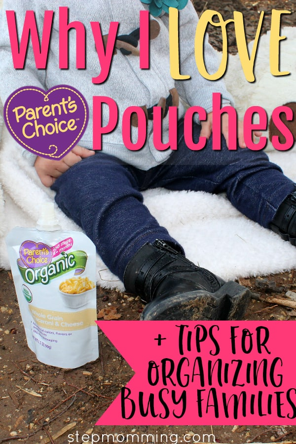 Why I Love Parent's Choice Pouches + Tips for Organizing Busy Families #walmartbaby #ad