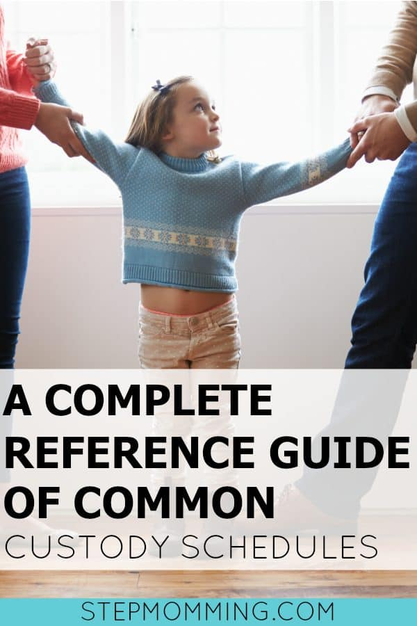 A Complete Reference Guide of Common Custody Schedules | Shared Custody Schedules | Blended Family Custody Arrangements | How to Share Custody when you Divorce | Blended Family Dynamics | Co-Parenting After Divorce with Kids