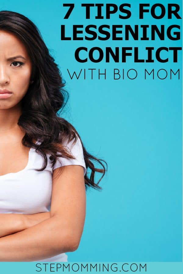 7 Tips for Lessening Conflict with Bio Mom | Stepmom Help | How to Stepmom | Stepmom Resources | Blended Family Dynamics | Blended Family Help | Stepmum | Resources | Stepmom Blog | Stepmomming Blog | Life After Divorce with Kids | Stepmom Coaching | Stepparenting