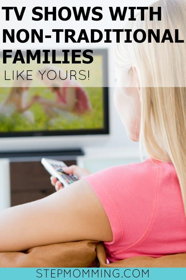TV shows featuring blended families | blended family TV shows | non-traditional family media | stepfamilies on TV | TV shows with stepfamilies | stepmoms in media | best TV shows to watch as a family | stepfamily help | stepmomming | stepmom blog | stepfamily support