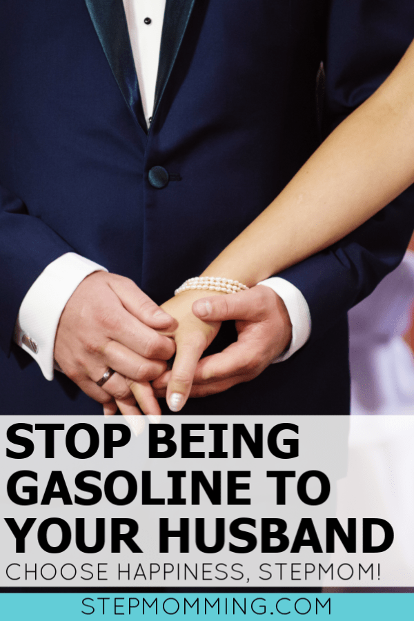 Stepmom Advice: Stop being gasoline and start being water for your husband in his co-parenting and shared parenting relationship with the mom. You can't change your husband's ex, but you can encourage him, stepmom. Set a happy tone for your household. #stepmom #blendedfamily #coparenting #sharedparenting #custody #stepfamily